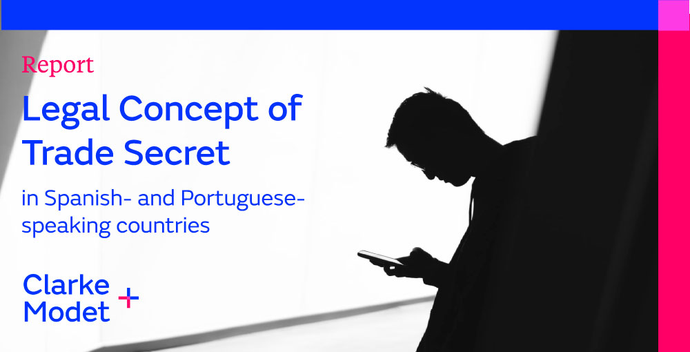 Report: Legal Concept of Trade Secret in Spanish and Portuguese speaking countries