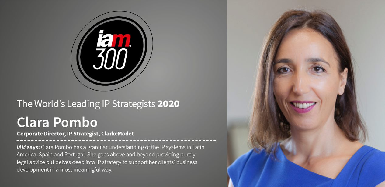 Clara Pombo, recognized in the IAM Strategy 300 ranking: the World's Leading IP Strategists